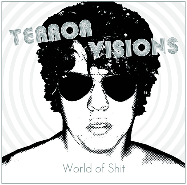 "Terror Visions ""World of Shit'"